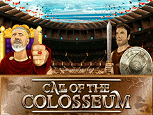 Call Of The Colosseum: слот в казино Вулкан
